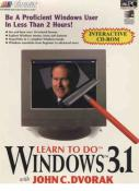 Learn To Do Do Windows 3.1 with John C. Dvorak